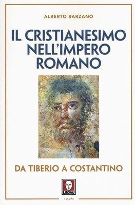 Il cristianesimo nell'Impero romano
