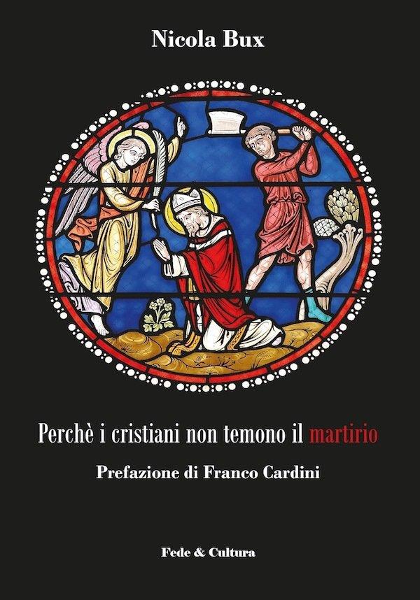Perché i cristiani non temono il martirio_eBook
