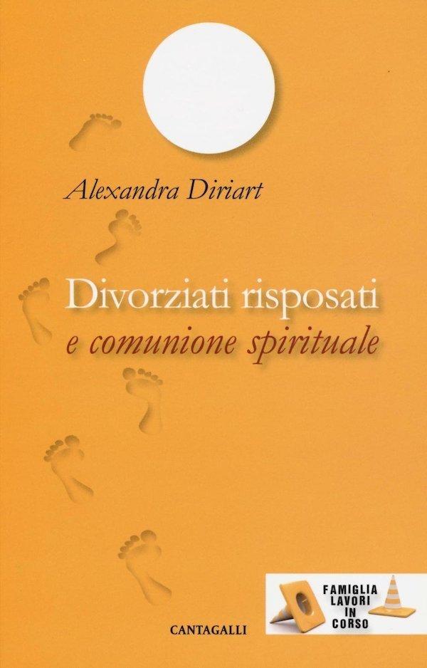 Divorziati risposati e comunione spirituale