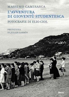 L'avventura di Gioventù Studentesca