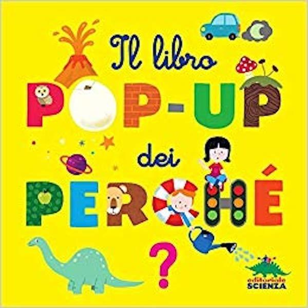 Il libro dei pop-up dei perché