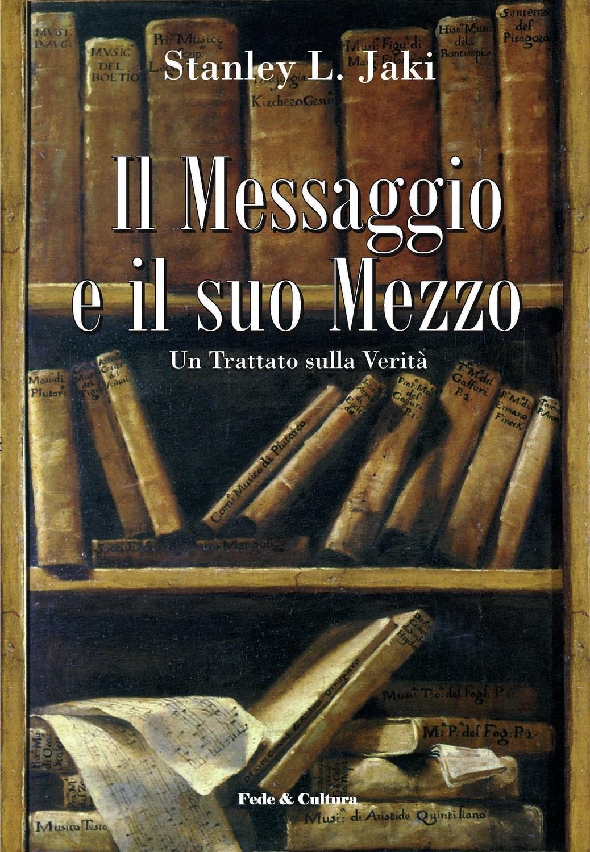 Il Messaggio e il suo Mezzo_eBook