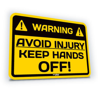 Avoid Injury Keep Hands Off!