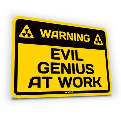 Evil Genius At Work