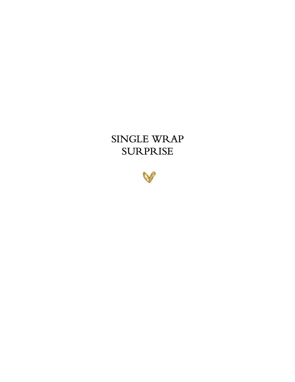 Single Wrap SURPRISE