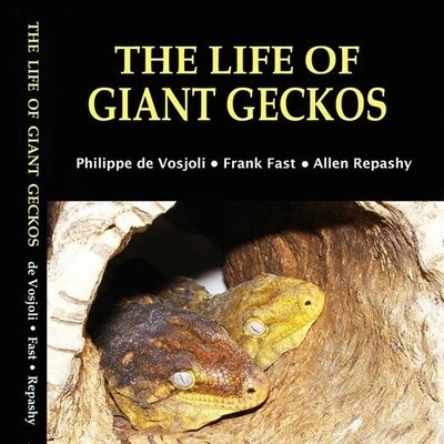 The Life of Giant Geckos, 2nd Edition
