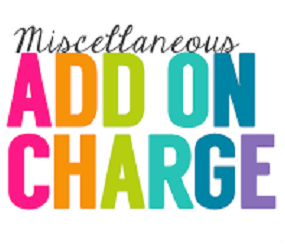 Miscellaneous Charges in one dollar increments