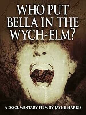 Who put Bella in the Wych-Elm? - SIGNED DVD