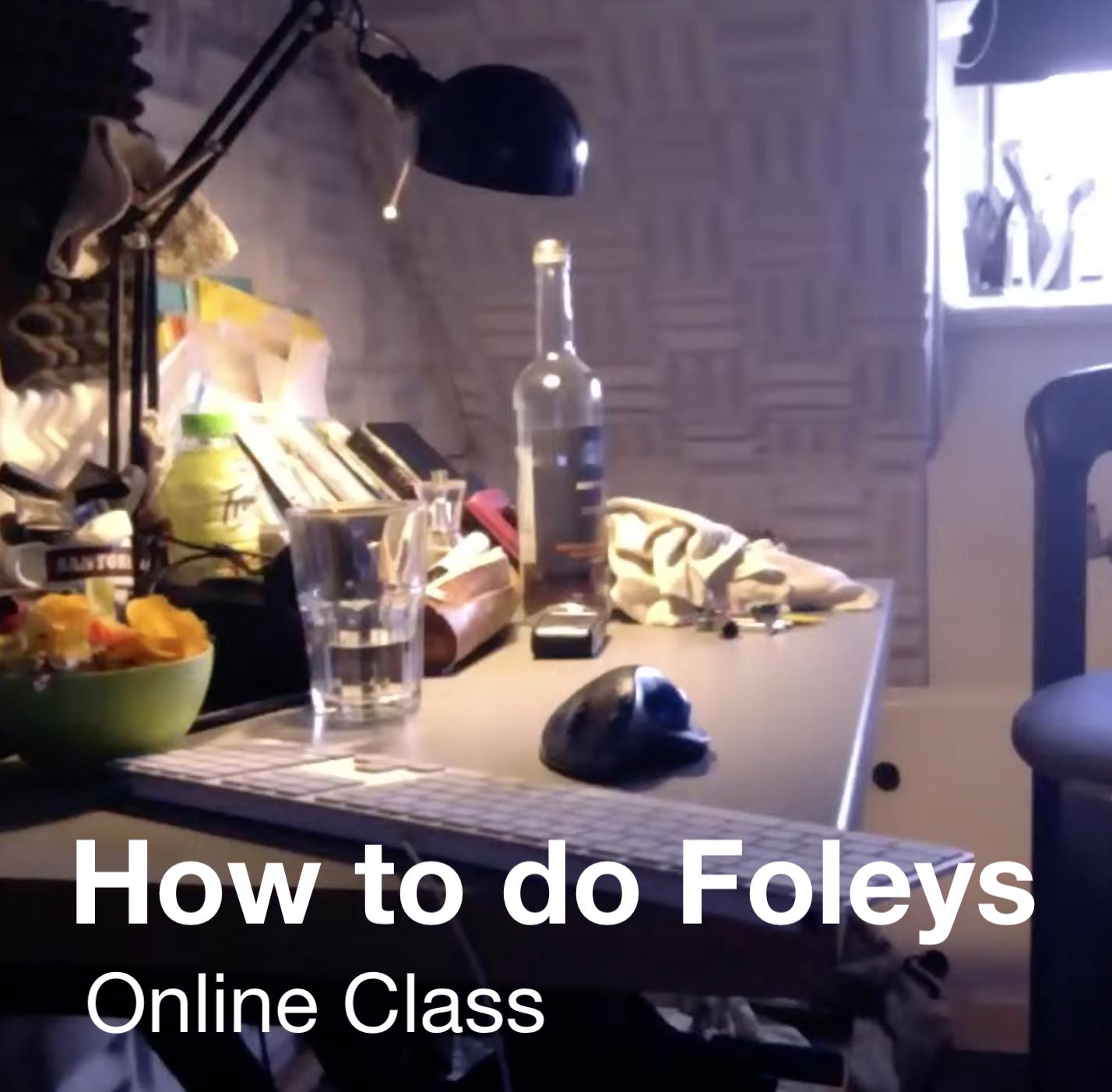 How to do Foley