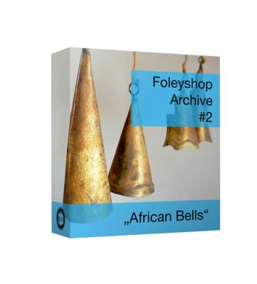 Foleyshop Archive #2 - African Bells