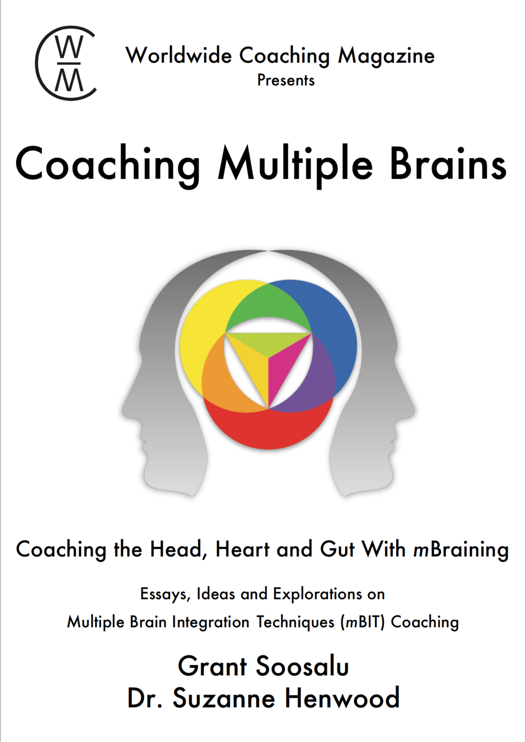 Coaching Multiple Brains