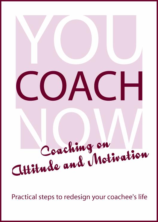 Coaching on Attitude and Motivation