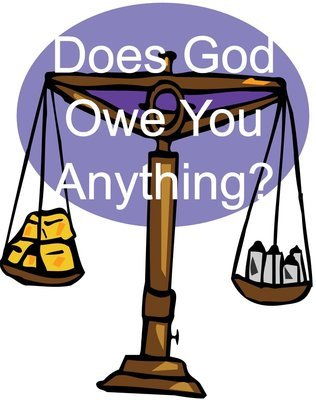 Does God Owe You Anything? (30pk)