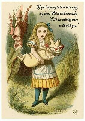 Alice said to the Pig