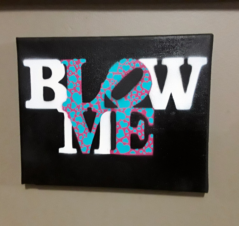 Blow Me / LOVE