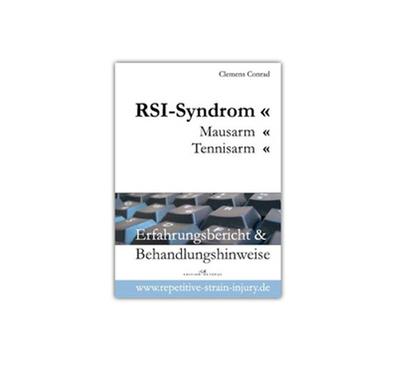 RSI-Syndrom, Mausarm, Tennisarm