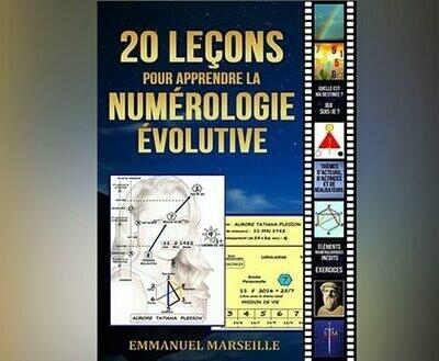 20 Leçons pour apprendre la Numérologie Evolutive