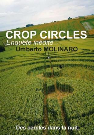 Crop Circles - Enquête Inédite - Umberto Molinaro