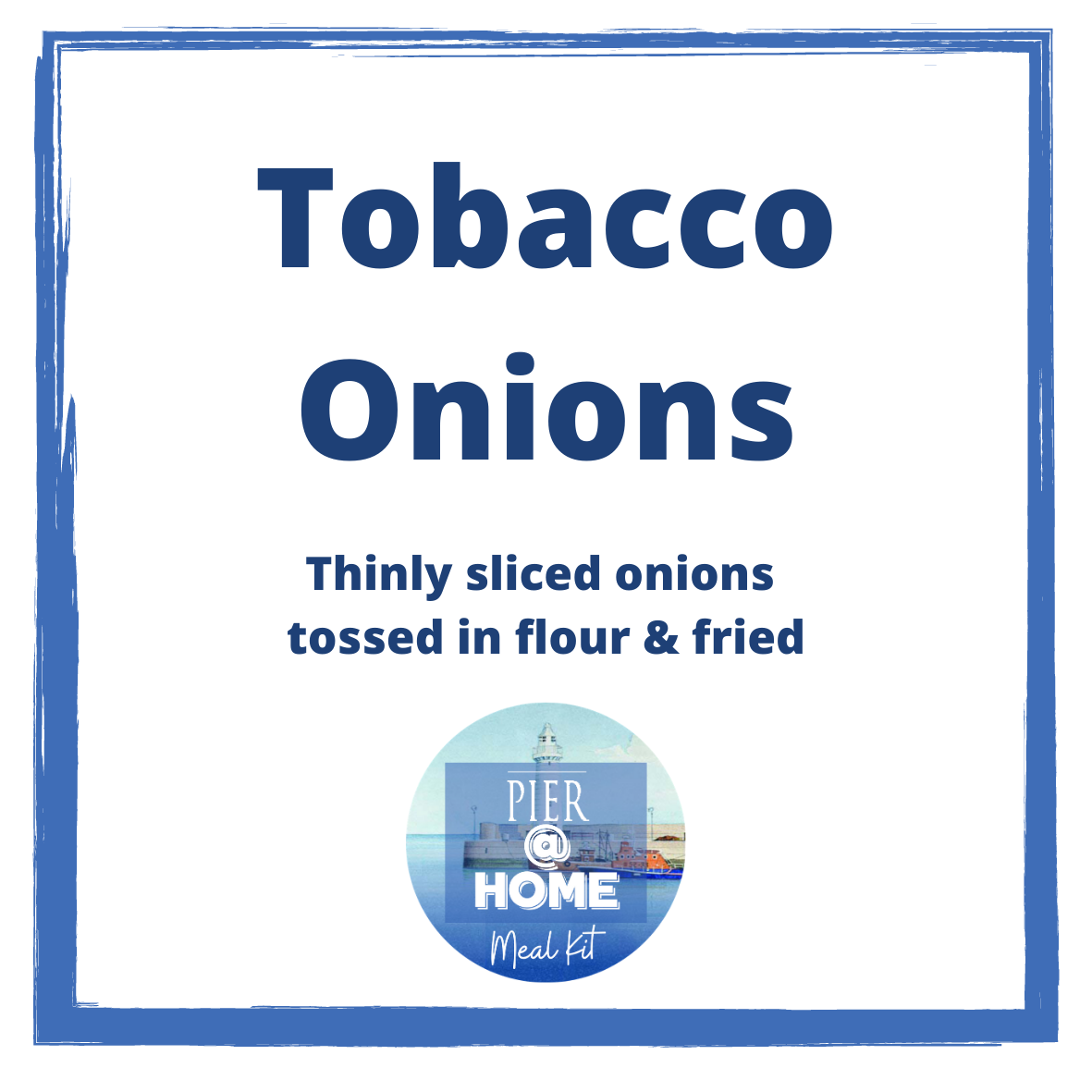 SIDE DISH Tobacco onions