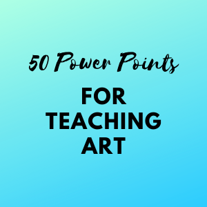 50 Power Points for Teaching Art
