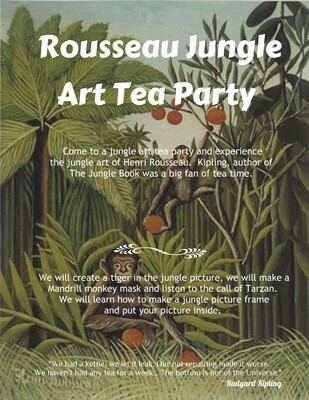 Jungle Art Tea Party with Rousseau and Kipling - Live Zoom Tea Party