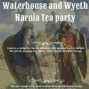 N. C. Wyeth's Narnia Art Tea Party - Live Zoom Tea Party