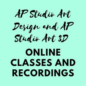 AP Studio Art Design and AP Studio Art 3D Online Classes and Recordings