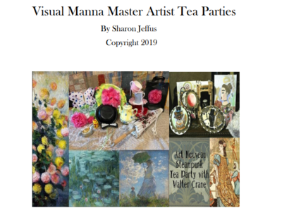 Visual Manna Master Artist Tea Parties Compilation E-Book WITH MONTHLY MEMBERSHIP OPTION AND LIVE TEACHING FOR THREE PARTIES PER MONTH