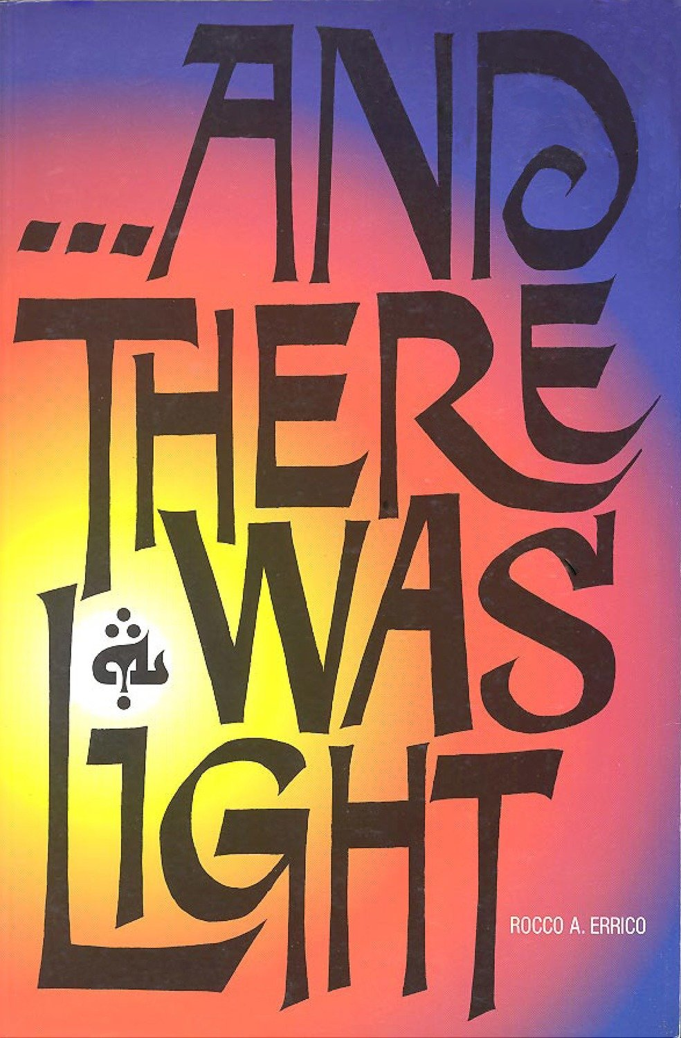 And There Was Light