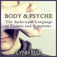 Body and Psyche: The Archetypal Language of Planets and Symptoms