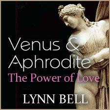 Venus & Aphrodite: The Power of Love