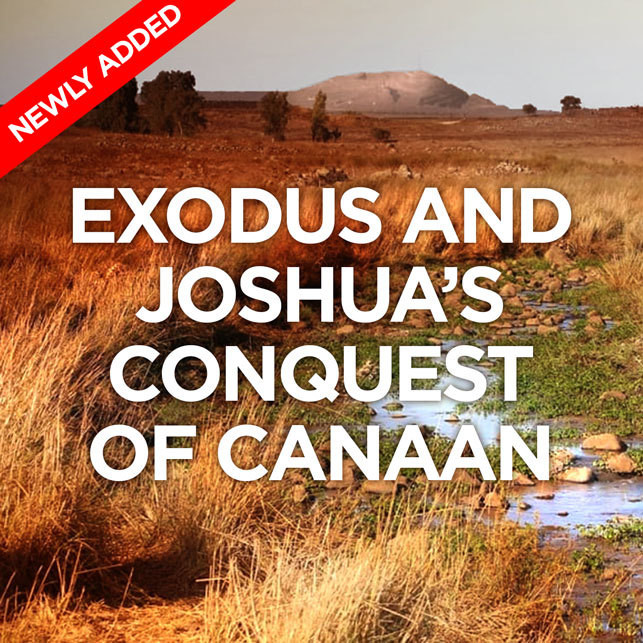 Exodus and Joshua's Conquest of Canaan