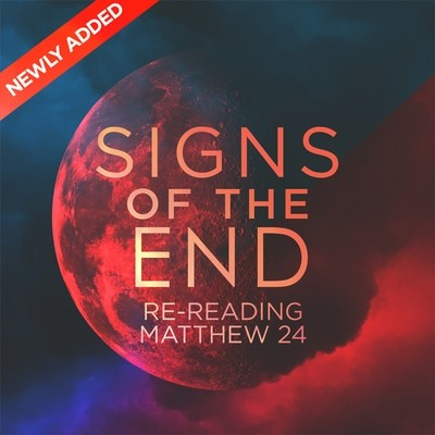 Signs of the End: Re-reading of Matthew 24