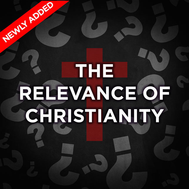 The Relevance of Christianity