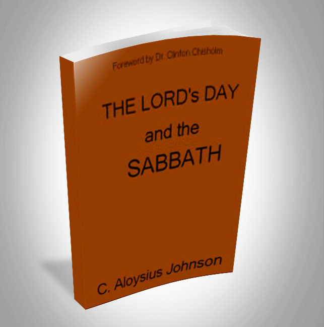 The Lord's Day and The Sabbath
