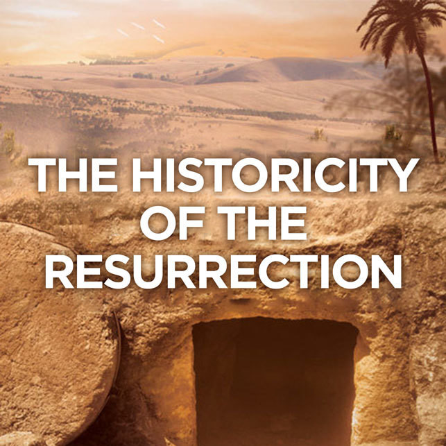 Historicity of The Resurrection