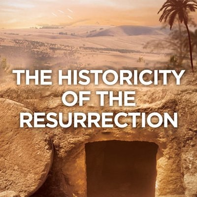Historicity of The Resurrection