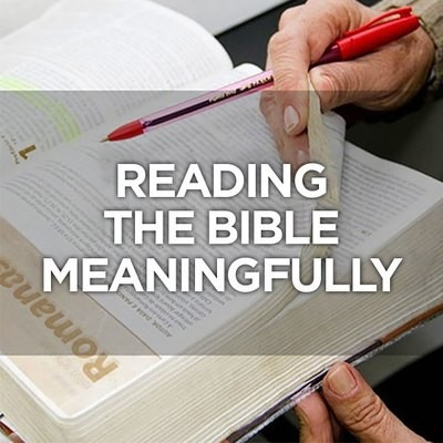 Reading the Bible Meaningfully