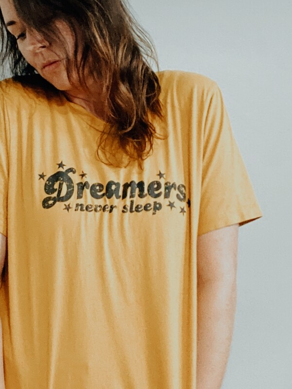 Dreamers Never Sleep T
