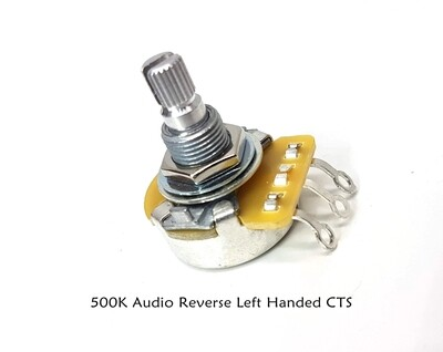 1 Single - LEFT HANDED ( Reverse Audio ) 500K  Split Shaft CTS Potentiometer