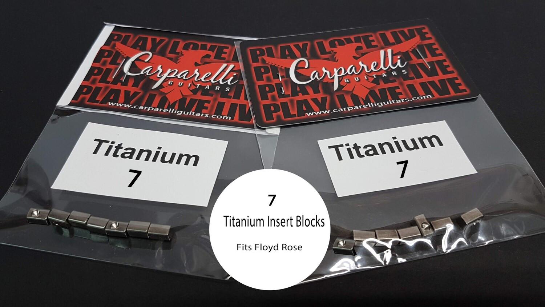 Carparelli Titanium Alloy 7 String Lock Insert Blocks ( Fits Floyd Rose )