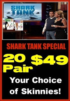 """SHARK TANK SPECIAL:  Your Choice of Skinnies! Saves $17! Only $2.45 a Pair! Enter Coupon Code  """"SHARK"""" at check out & get 20 Pair $49!"""