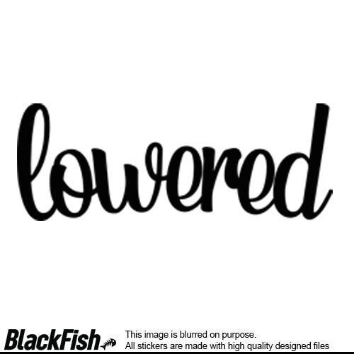 Lowered Written