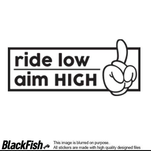 Ride Low - Aim High