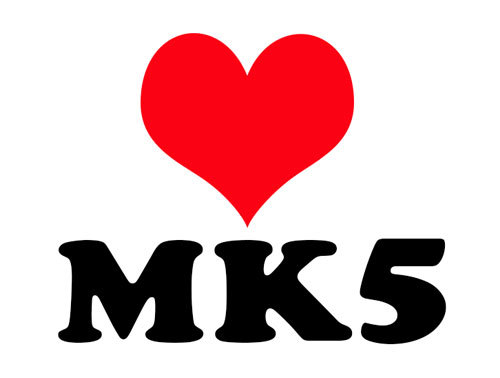 Love for MK5