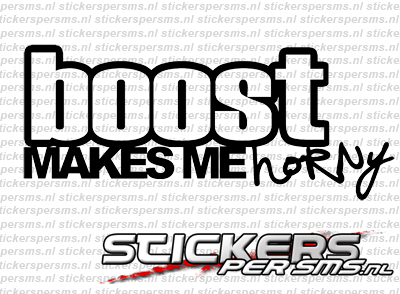 Boost Makes Me Horny