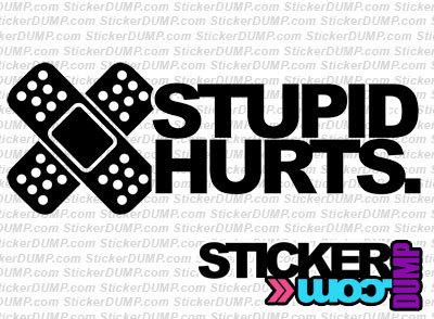 Band Aid Stupid Hurts