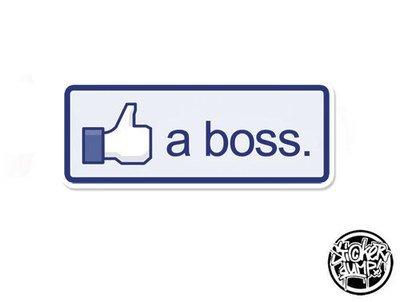 Facebook - Like a boss
