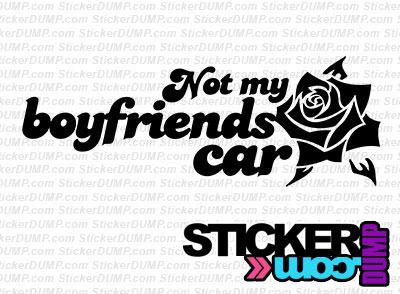 Not My Boyfriends Car