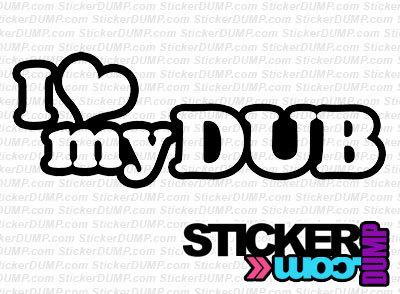 I Love My Dub
